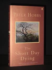 The Short Day Dying [SIGNED]