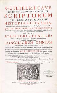Scriptorum Ecclesiasticorum historia literaria, a Christo nato usque ad saeculum XIV