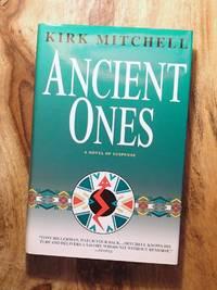 ANCIENT ONES : A Novel of Suspense