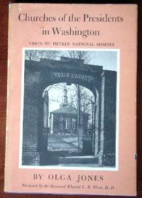 image of Churches of the Presidents in Washington: Visits to Fifteen National Shrines