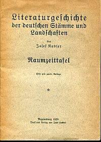 Literaturgeschichte der deutschen Stämme und Landschaften. by Nadler, Josef - 1928