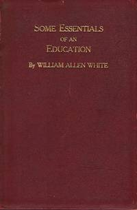 SOME ESSENTIALS OF AN EDUCATION