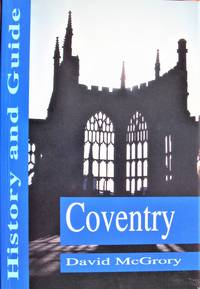 Coventry: History and Guide