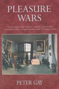 image of Pleasure Wars: The Bourgeois Experience  Victoria to Freud Volume V