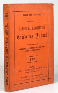 """James Lillywhite's Cricketers' Annual for 1892. With which is incorporated """"James..."""