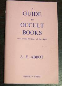 A Guide to Occult Books and Sacred Writings of the Ages