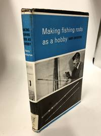 Making Fishing Rods as a Hobby