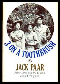 image of 3 On A Toothbrush.  Adventures and Encounters Around The Globe