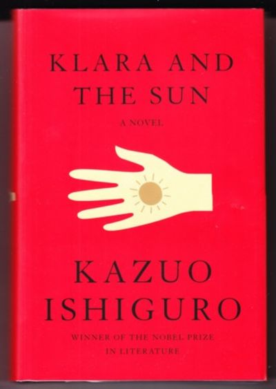NY: Knopf, 2021. First US edition, first prnt. Signed by Ishiguro on a tipped-in page. One of an uns...
