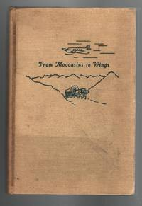 From Moccasins to Wings: Stories of Our Travel Ways