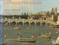 Canaletto in England - A Venetian Artist Abroad 1746 - 1755