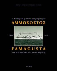 FAMAGUSTA (1964-1974): THE RISE AND FALL OF A SHIPS' REGISTRY