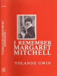 I Remember Margaret Mitchell