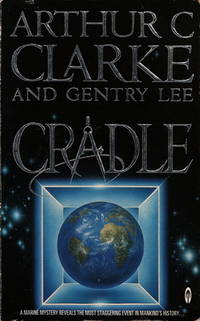 CRADLE by Clarke Arthur C - Paperback - 1st printing. In a mind-blowing mix of scientific speculation an - 1989 - from Fantastic Literature Ltd (SKU: FF18.115)