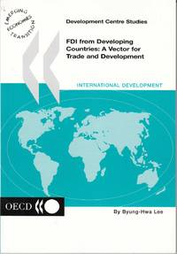 FDI from Developing Countries A Vector for Trade Development