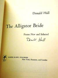 THE ALLIGATOR BRIDE. POEMS NEW AND SELECTED