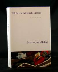 While the Messiah Tarries: Stories