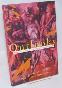 Outlooks; lesbian and gay sexualities and visual cultures