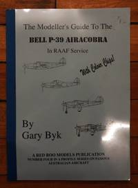 The Modeller's Guide To The Bell P-39 Airacobra In RAAF Service