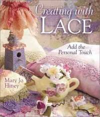 Creating With Lace: Add The Personal Touch