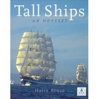TALL SHIPS An Odyssey