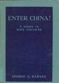 Enter China! A Study in Race Contacts
