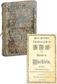 Hoch-Deutsches Lutherisches A B C und Namen-Büchlein, für Kinder, welche anfangen zu lernen