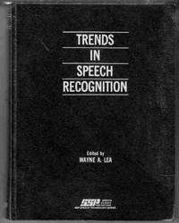 Trends in Speech Recognition