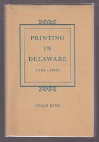 Printing in Delaware by  Evald Rink - First Edition - 1969 - from Excellence In Books and Biblio.com.au