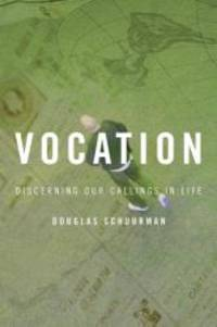 image of Vocation: Discerning Our Callings in Life