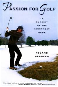 Passion for Golf: A Golfer's Quest for Meaning