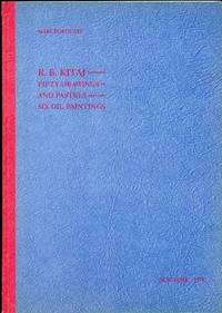 R.B. Kitaj. Fifty Drawings and Pastels Six Oil Paintings
