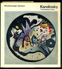 Kandinsky. The Bauhaus Years