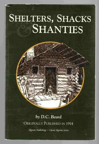 Shelters, Shacks & Shanties