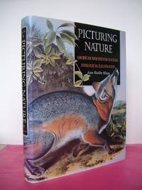 Picturing Nature : American Nineteenth-Century Zoological Illustration
