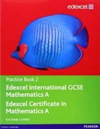 Edexcel International GCSE Mathematics A Practice Book 2: Practice book 2
