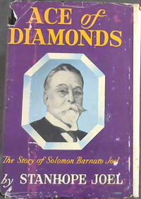 Ace of Diamonds : The Story of Solomon Barnato Joel