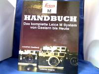 Leica M Handbuch. Übertragen aus dem Englischen von Günter Richter. Das komplette Leica...