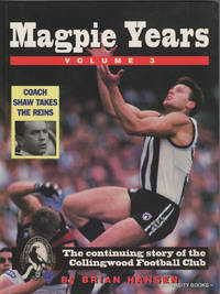 THE MAGPIE YEARS '95 : The Continuing Story of the Collingwood Football Club  (Volume 3)