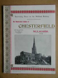 An Illustrated Guide to Chesterfield and Its Surroundings