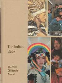 image of The Indian Book an Annual Supplement to Childcraft 1980 Annual