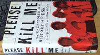 image of Please Kill Me: The Uncensored Oral History of Punk