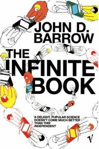 The Infinite Book : A Short Guide to the Boundless, Timeless and Endless by John D. Barrow - Paperback - 2006 - from ThriftBooks and Biblio.com