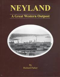 Neyland: A Great Western Outpost