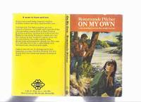 On My Own -by Rosamunde Pilcher by  Rosamunde (aka Jane Fraser ) Pilcher - Paperback - First Printing - 1970 - from Leonard Shoup  (SKU: 164170)