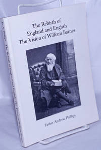 image of The Rebirth of England and English; The Vision of William Barnes