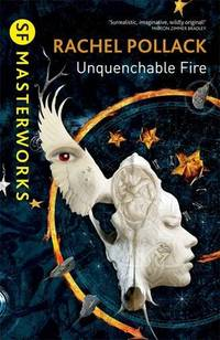 Unquenchable Fire (S.F. MASTERWORKS)