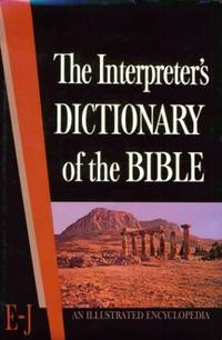 The Interpreter's Dictionary of the Bible: E-J v. 2