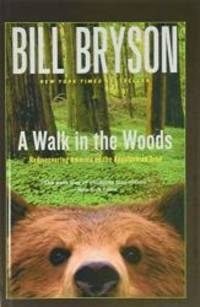 image of A Walk in the Woods (Official Guides to the Appalachian Trail)