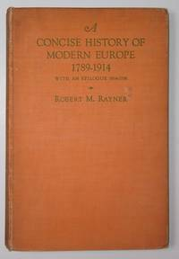A Concise History of Modern Europe 1789 - 1914